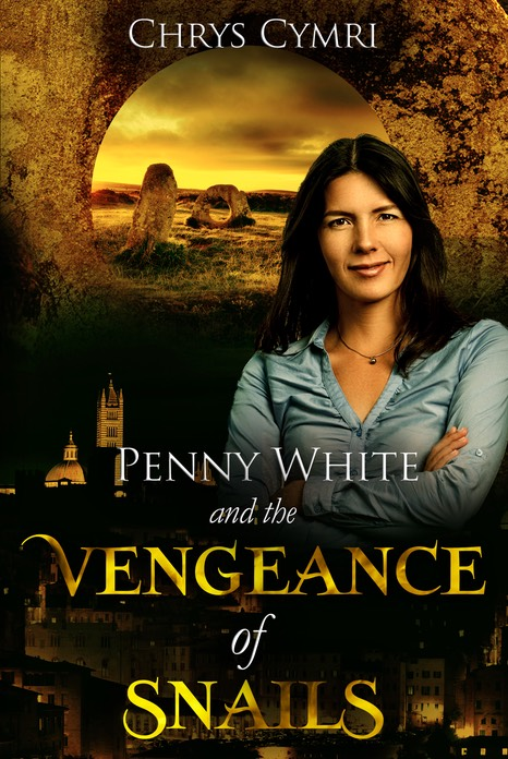 Penny White and the Vengeance of Snails eBook